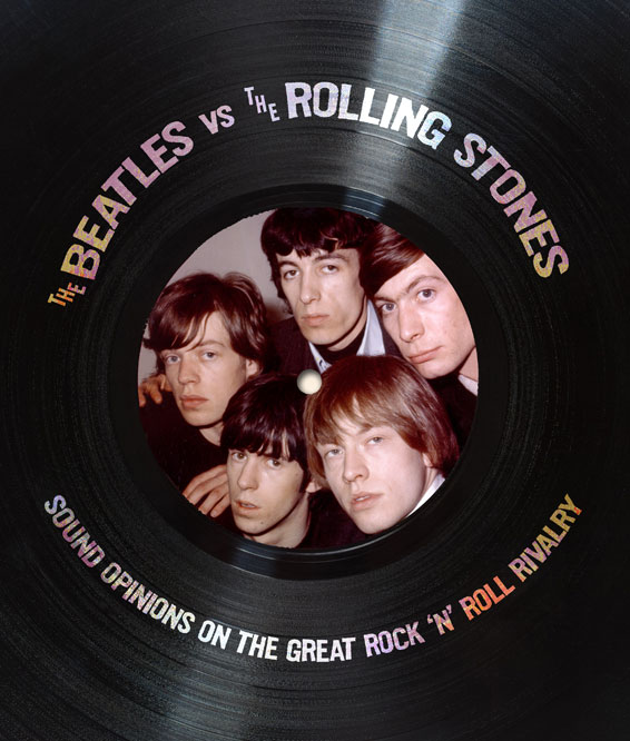 The Beatles vs. The Rolling Stones Book Cover